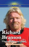 Richard Branson: Virgin Megabrand Mogul - Shirley Raye Redmond