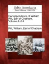 Correspondence of William Pitt, Earl of Chatham. Volume 4 of 4 - William Pitt (Earl of Chatham)