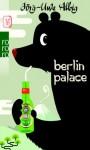 Berlin Palace - Jörg-Uwe Albig