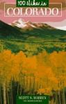 100 Hikes In Colorado - Scott S. Warren