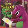 Barney and Baby Bop Go To School - Mark S. Bernthal