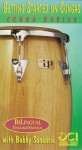 Getting Started on Congas: Conga Basics (Spanish, English Language Edition), Video - Bobby Sanabria