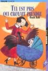 Tel Est Pris Qui Croyait Prendre - Roald Dahl