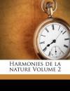 Harmonies de La Nature Volume 2 - Bernardin de Saint-Pierre