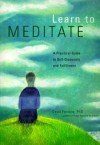 Learn to Meditate: A Practical Guide to Self-Discovery and Fulfillment - David Fontana
