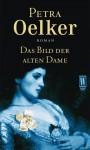 Das Bild der alten Dame - Petra Oelker
