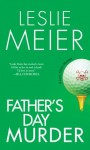 Father's Day Murder (A Lucy Stone Mystery) - Leslie Meier