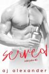 Served (Odd Jobs #2) - A.J. Alexander