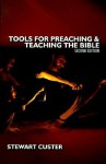 Tools/Preacing/Teaching the Bible - Stewart Custer
