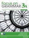 Focus on Grammar 3a Split: Student Book - Marjorie Fuchs