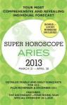 Aries (Super Horoscopes 2013) - Margarete Beim