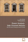 Power Analysis Side Channel Attacks - Jude Ambrose, Alexandar Ignjatovic, Sri Parameswaran