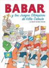 Babar y los Juegos Olimpicos de Villa Celeste - Laurent de Brunhoff