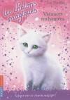 Vacances Enchantees - Sue Bentley, Christine Bouchareine
