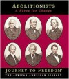 Abolitionists: A Force for Change - Sarah De Capua