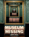 Museum of the Missing: The High Stakes of Art Crime - Simon Houpt