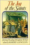 Joy of the Saints: Spiritual Readings Throughout the Year - Robert Llewwlyn, Robert Llewelyn