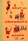 Best in Children's Books, Volume 4 - Charles Dickens, Jacob Grimm, Wilhelm Grimm, Clement C. Moore, Robert Bright, April Oursler Armstrong, Smith Burnham