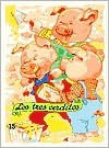 Los Tres Cerditos / The Three Little Pigs (Troquelados Clasicos Series / Classic Fairy Tales Series) - Enriqueta Capellades, Margarita Ruiz