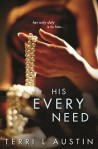 His Every Need - Terri L. Austin