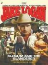 Slocum and the Slanderer - Jake Logan