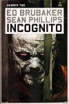 Incognito #2, 2009 First Printing (Volume 1) - Ed Brubaker, Sean Philips