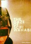 The Gaze of SciFi Wahabi - Sophia Al-Maria