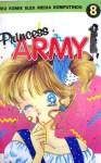 Princess Army Vol. 8 - Miyuki Kitagawa
