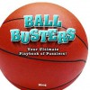 Ball Busters Basketball - Bob Moog