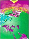 International Air Fares: Construction and Ticketing - Helle Sorensen