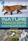 RSPB Nature Tracker's Handbook - Nick Baker