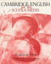Cambridge English for the Scuola Media 3 Workbook and Workbook Cassette Pack - Andrew Littlejohn, Diana Hicks, Maristella Sena