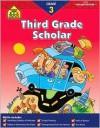 Third Grade Scholar (Scholar Series Workbooks) - Lisa Klobuchar, Barbara Irwin