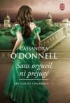 Sans orgueil ni préjugé - Cassandra O'Donnell