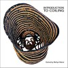 Introduction to Coiling - Katherine G. Thomas, Marilyn Moore