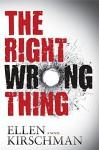 The Right Wrong Thing - Ellen Kirschman