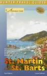 Adventure Guide St Martin & St Barts (Adventure Guide. St. Martin & St. Barts) - Lynne Sullivan