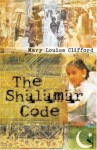 The Shalamar Code - Mary Louise Clifford