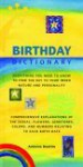 Birthday Dictionary: Everything You Need to Know to Find the Key to Your Inner Nature and Personality - Antonia Beattie