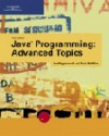 Java Programming: Advanced Topics - Joe Wigglesworth