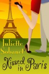 Kissed in Paris - Juliette Sobanet