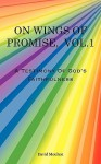 On Wings of Promise Vol.1: A Testimony of God's Faithfulness - David Moukon