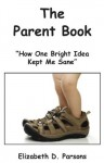 The Parent Book - Elizabeth Parsons