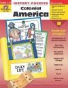 History Pockets, Colonial America, Grades 4 6 (History Pockets) - Marc Tyler Nobleman