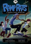 Ramp Rats: A Graphic Guide Adventure (Graphic Guides) - Liam O'Donnell, Mike Deas
