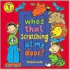 Who's That Scratching at My Door?: A Peekaboo Riddle Book - Amanda Leslie