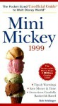 Mini Mickey: The Pocket Sized Unofficial Guide To Walt Disney World 1999 (Frommer's Unofficial Guides Travel Series) - Arthur Frommer