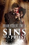 Sins of a Priest - Brian Robert Smith