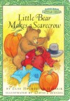 Maurice Sendak's Little Bear: Little Bear Makes a Scarecrow - Else Holmelund Minarik, David Wenzel