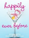 Happily Ever Before - Aimee Pitta